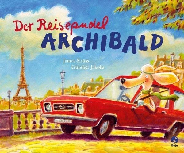 "Kinderbuch ""Der Reisepudel Archibald"""