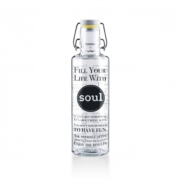 Trinkflasche 0,6l - Fill your Life with soul